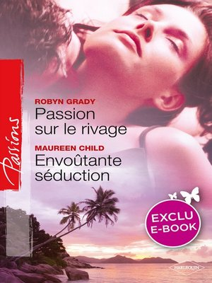 cover image of Passion sur le rivage--Envoûtante séduction (Harlequin Passions)