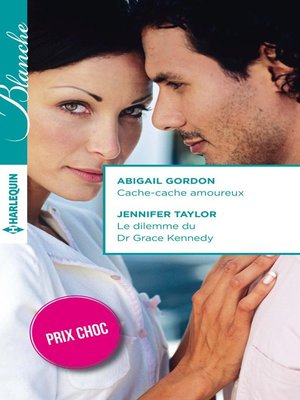 cover image of Cache-cache amoureux--Le dilemme du Dr Grace Kennedy