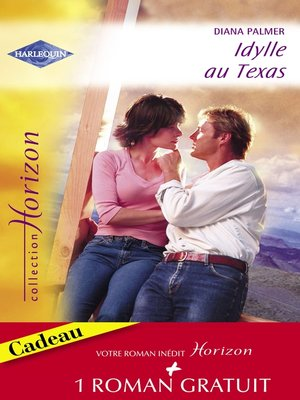 cover image of Idylle au Texas--Une promesse éternelle (Harlequin Horizon)