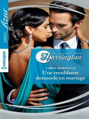 cover image of Une troublante demande en mariage