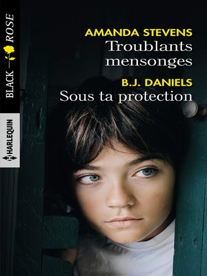 cover image of Troublants mensonges--Sous ta protection