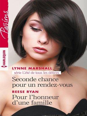 cover image of Seconde chance pour un rendez-vous--Pour l'honneur d'une famille