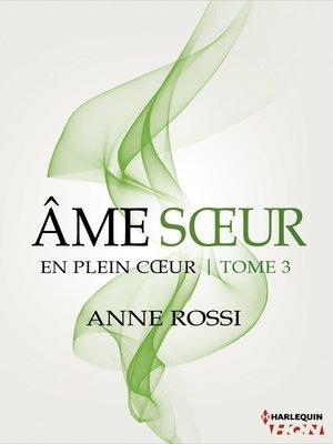cover image of Âme soeur--En plein coeur--Tome 3