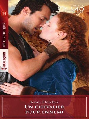 cover image of Un chevalier pour ennemi