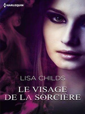 cover image of Le visage de la sorcière