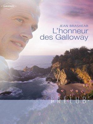 cover image of L'honneur des Galloway (Harlequin Prélud')