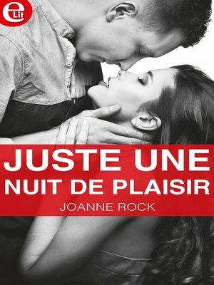 cover image of Juste une nuit de plaisir