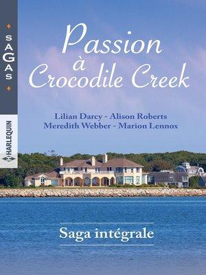 cover image of Passion à Crocodile Creek
