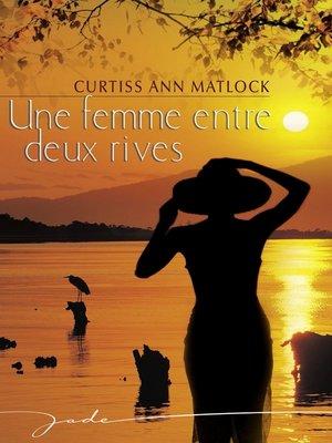 cover image of Une femme entre deux rives (Harlequin Jade)