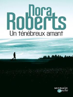 cover image of Un ténébreux amant