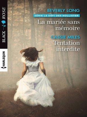 cover image of La mariée sans mémoire--Tentation interdite