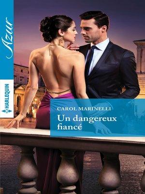 cover image of Un dangereux fiancé
