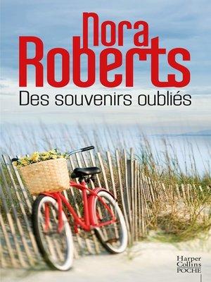 cover image of Des souvenirs oubliés