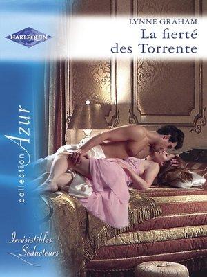 cover image of La fierté des Torrente (Harlequin Azur)