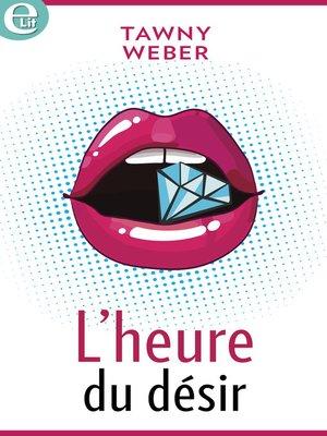 cover image of L'heure du désir