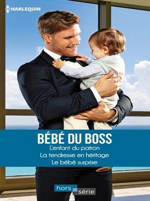 cover image of Bébé du boss