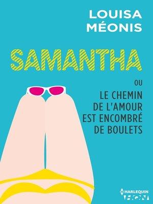 cover image of Samantha T5--ou Le chemin de l'amour est encombré de boulets