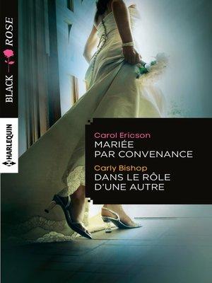 cover image of Mariée par convenance--Dans le rôle d'une autre