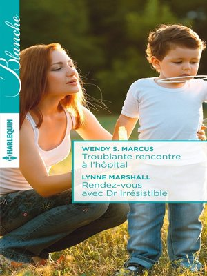 cover image of Troublante rencontre à l'hôpital--Rendez-vous avec Dr Irrésistible