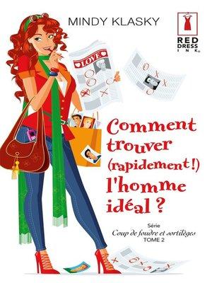cover image of Comment trouver (rapidement !) l'homme idéal ?