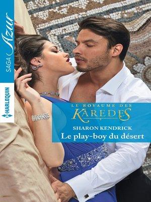 cover image of Le play-boy du désert