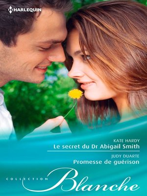 cover image of Le secret du Dr Abigail Smith--Promesse de guérison
