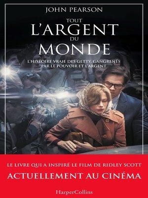 cover image of Tout l'argent du monde