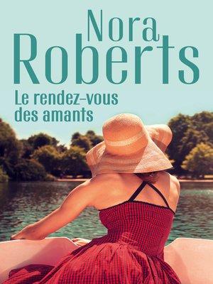 cover image of Le rendez-vous des amants