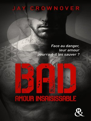cover image of Bad--T5 Amour insaisissable