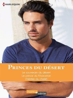 cover image of Princes du désert