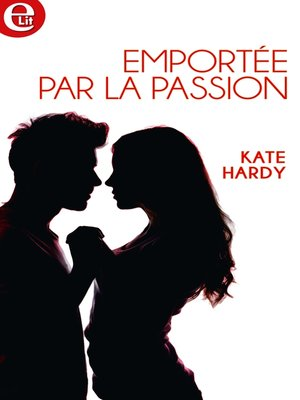 cover image of Emportée par la passion