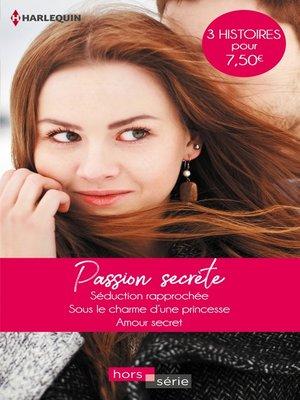 cover image of Passion secrète
