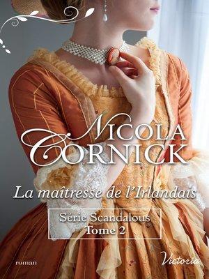 cover image of La maîtresse de l'Irlandais