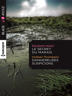 cover image of Le secret du marais--Dangereuses suspicions