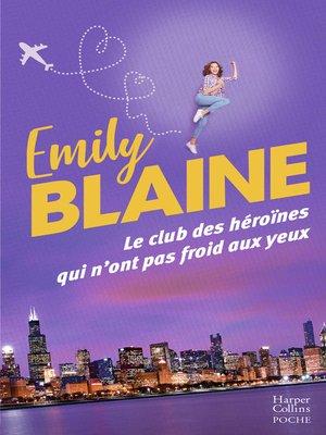 cover image of Le club des héroïnes qui n'ont pas froid aux yeux