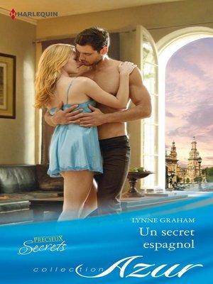 cover image of Un secret espagnol