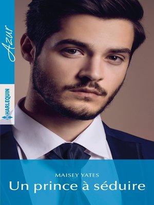 cover image of Un prince à séduire