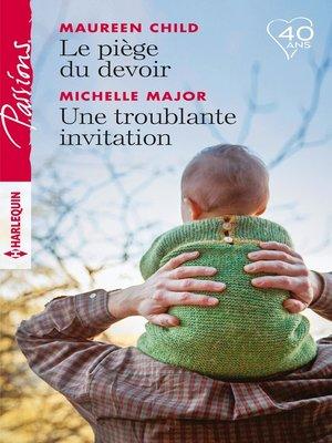 cover image of Le piège du devoir--Une troublante invitation