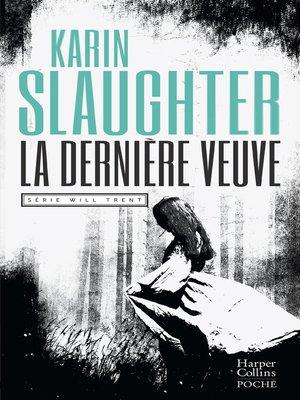 cover image of La dernière veuve