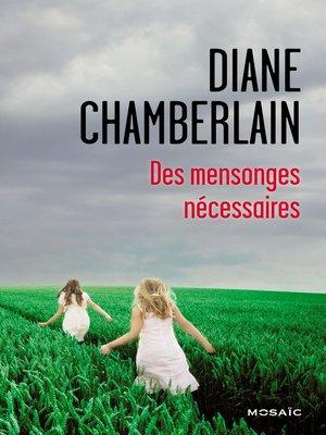 cover image of Des mensonges nécessaires
