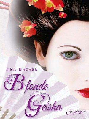 cover image of Blonde geisha
