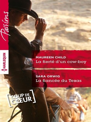 cover image of La fierté d'un cow-boy--La fiancée du Texas
