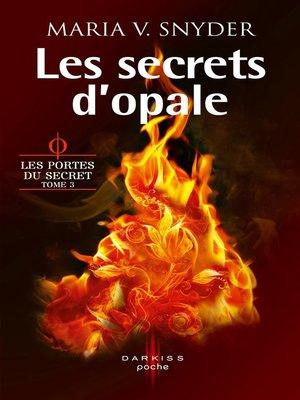 cover image of Les secrets d'opale