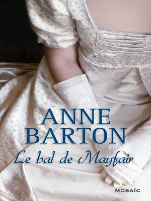 cover image of Le bal de Mayfair