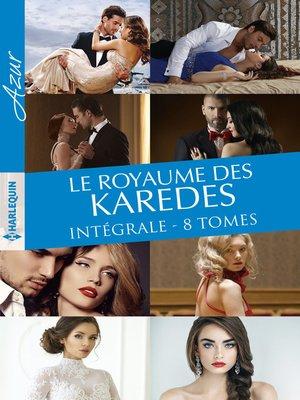 cover image of Le royaume des Karedes--Intégrale 8 romans