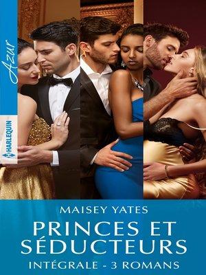 """cover image of Intégrale de la série """"Princes & Séducteurs"""""""