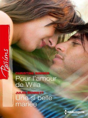 cover image of Pour l'amour de Willa--Une si belle mariée
