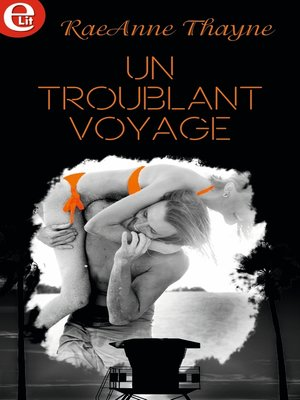 cover image of Un troublant voyage