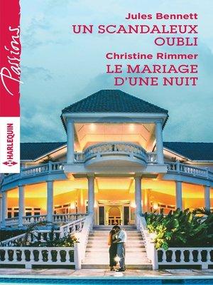 cover image of Un scandaleux oubli--Le mariage d'une nuit