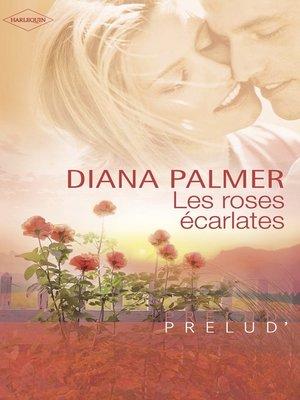 cover image of Les roses écarlates (Harlequin Prélud')